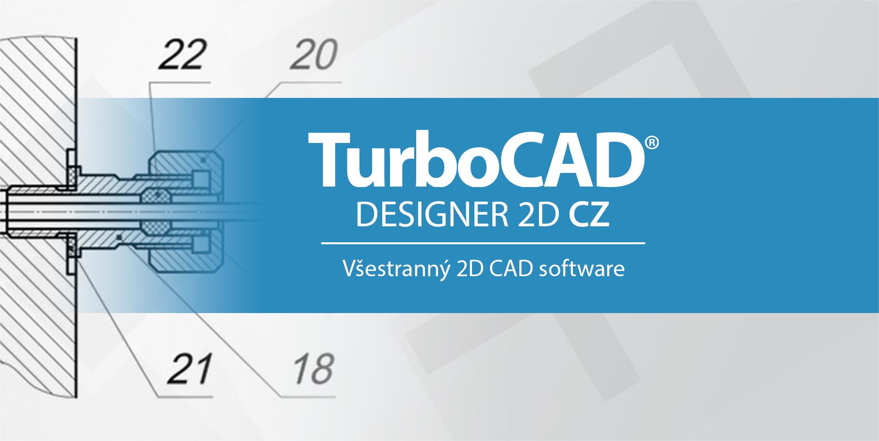 TurboCAD Designer CAD od SPINAR software pro 2D kreslenii - TurboCAD Designer 2D 27 CZ